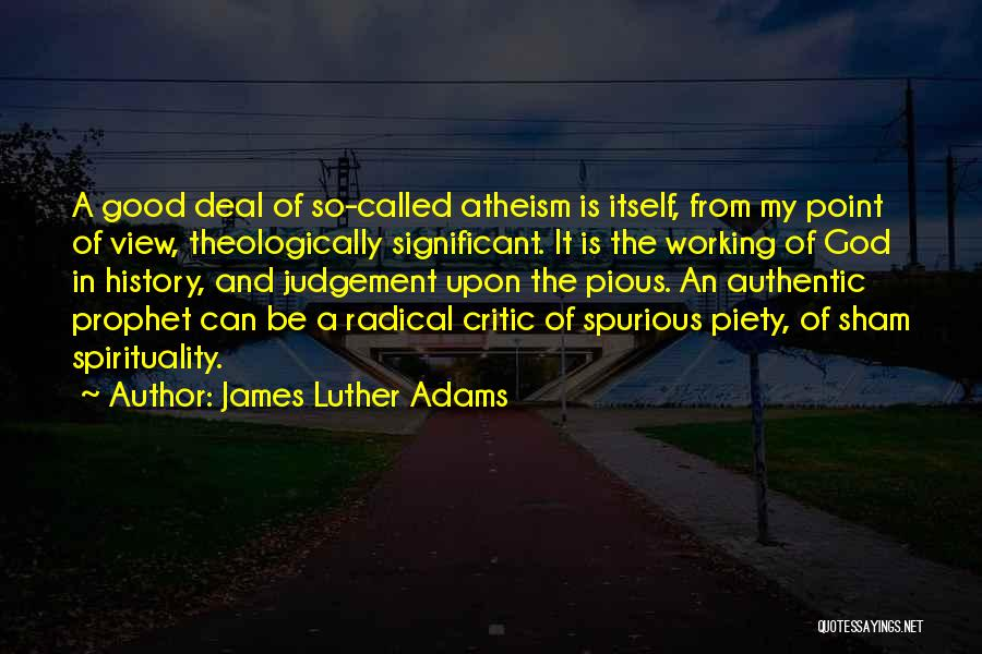 Good Judgement Quotes By James Luther Adams