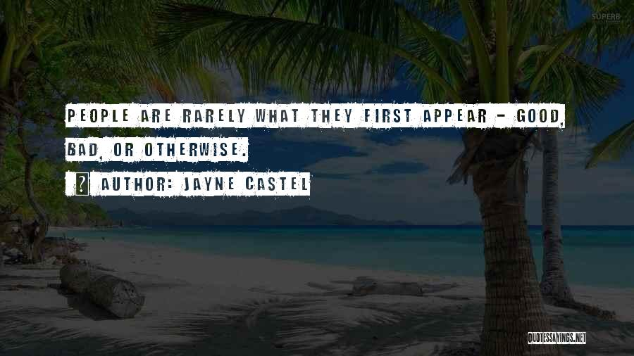 Good Judgement Quotes By Jayne Castel