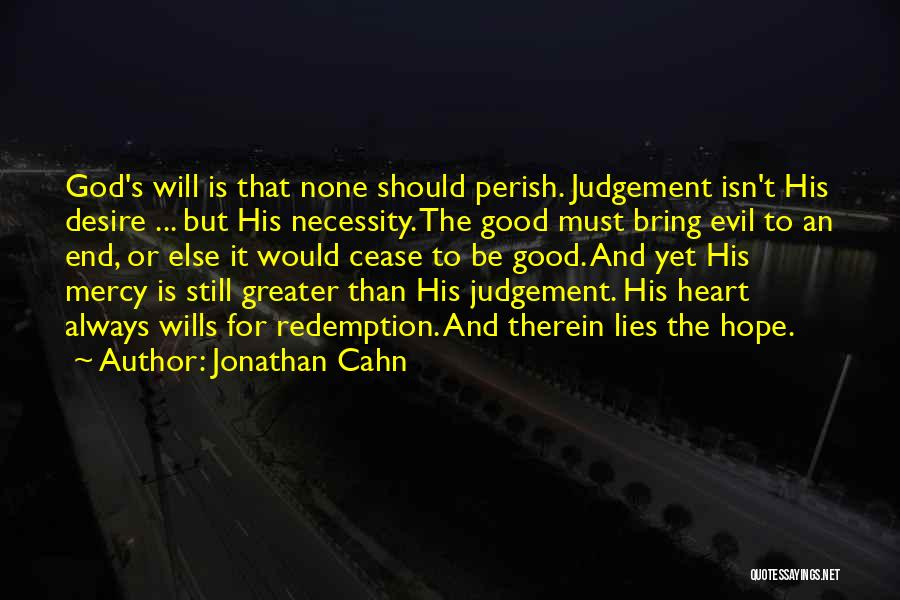 Good Judgement Quotes By Jonathan Cahn