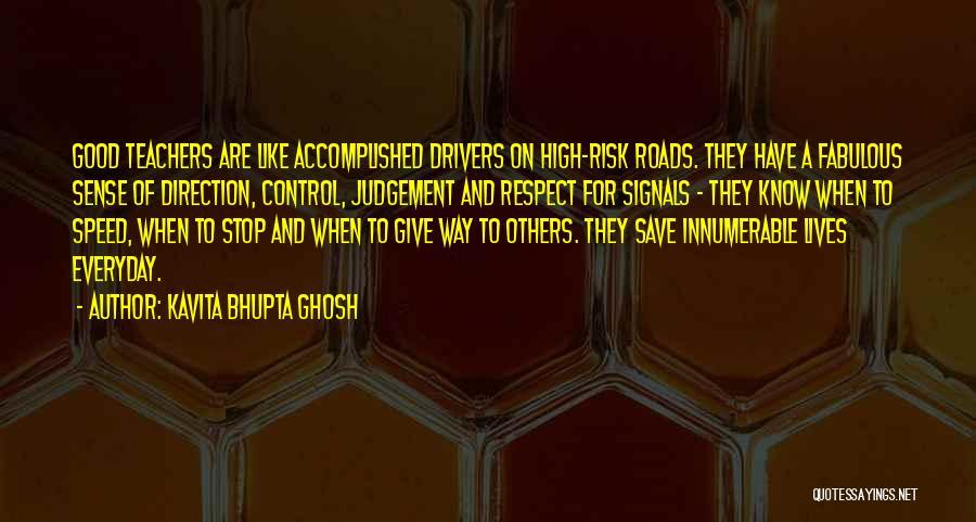 Good Judgement Quotes By Kavita Bhupta Ghosh