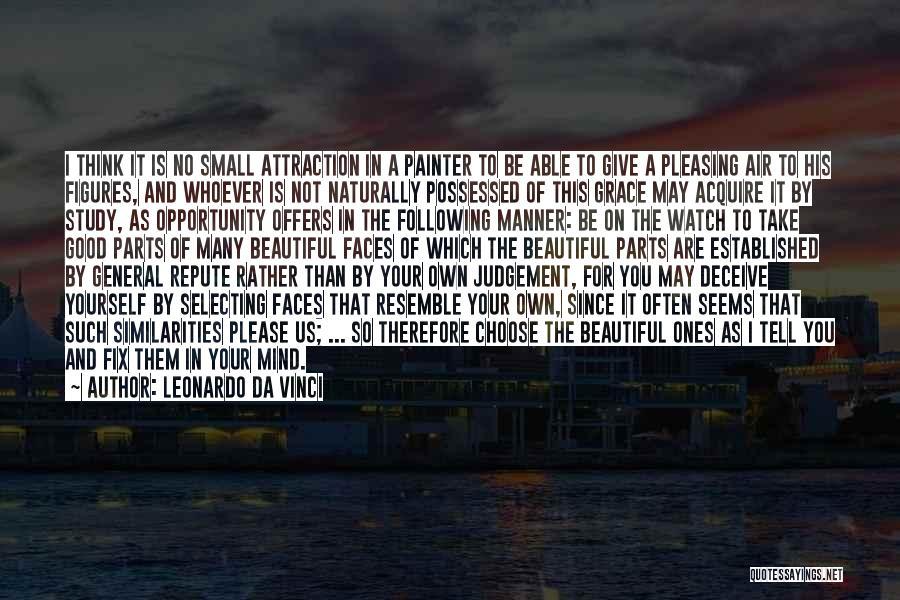 Good Judgement Quotes By Leonardo Da Vinci