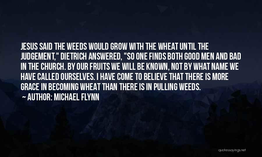 Good Judgement Quotes By Michael Flynn