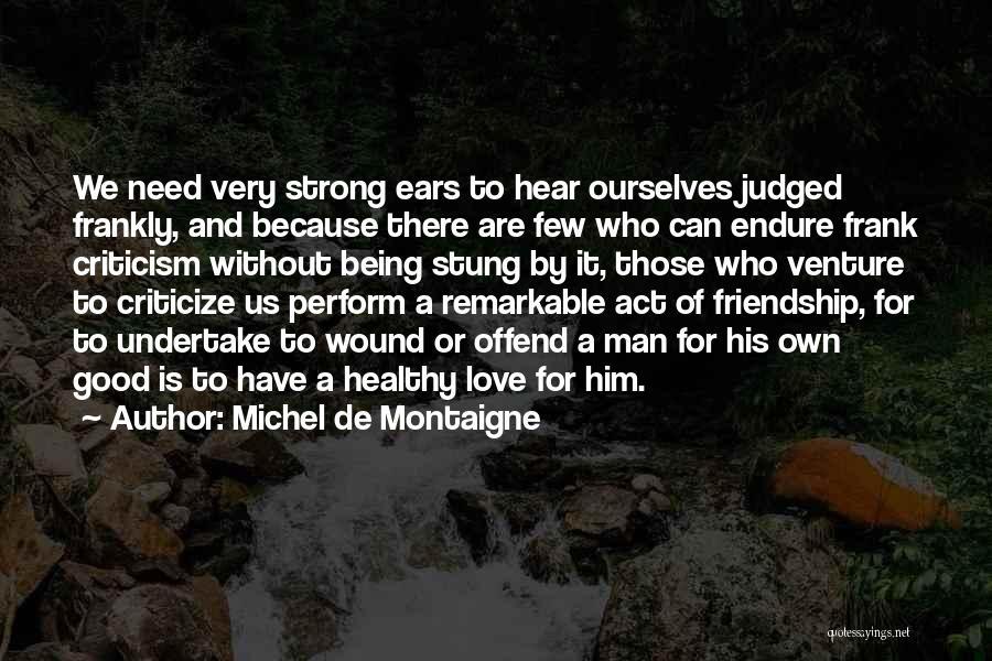 Good Judgement Quotes By Michel De Montaigne