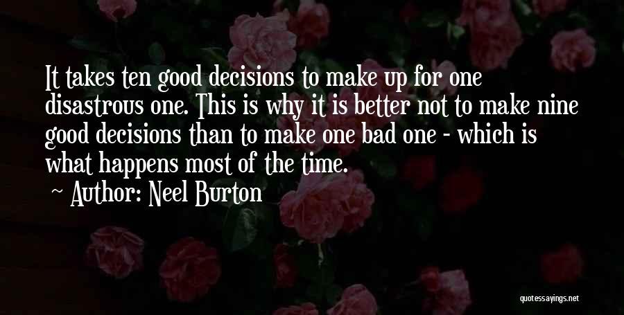 Good Judgement Quotes By Neel Burton
