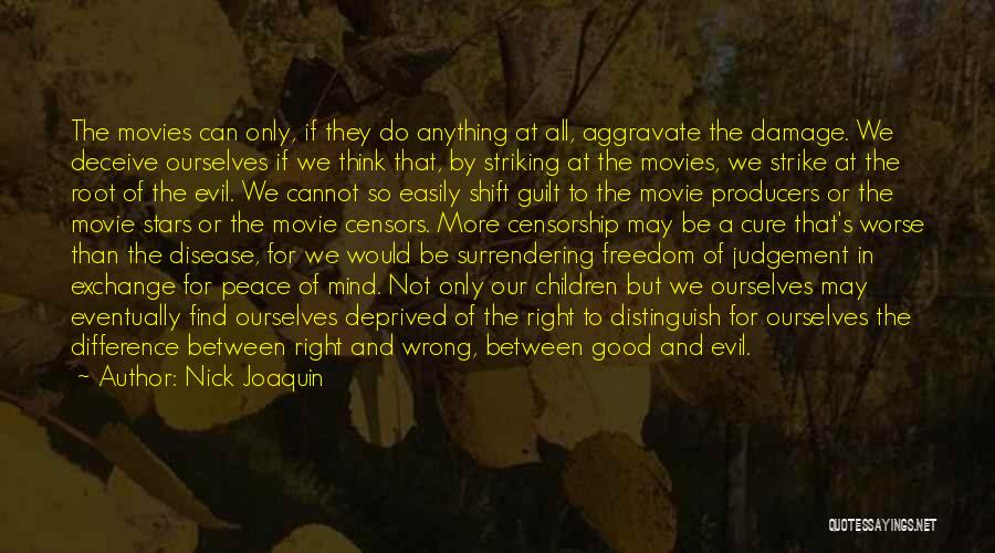 Good Judgement Quotes By Nick Joaquin