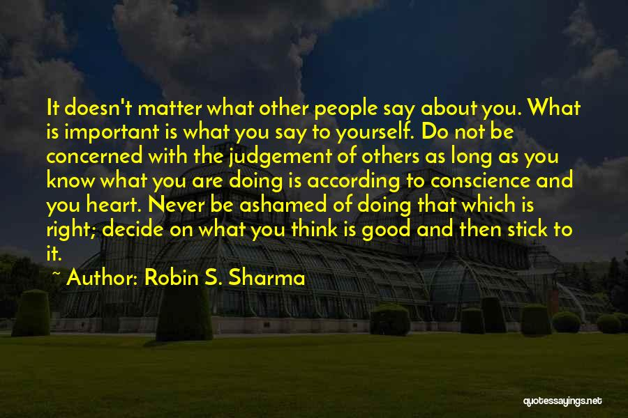 Good Judgement Quotes By Robin S. Sharma