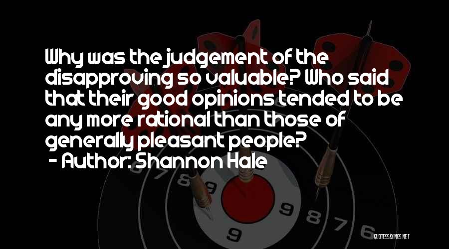 Good Judgement Quotes By Shannon Hale
