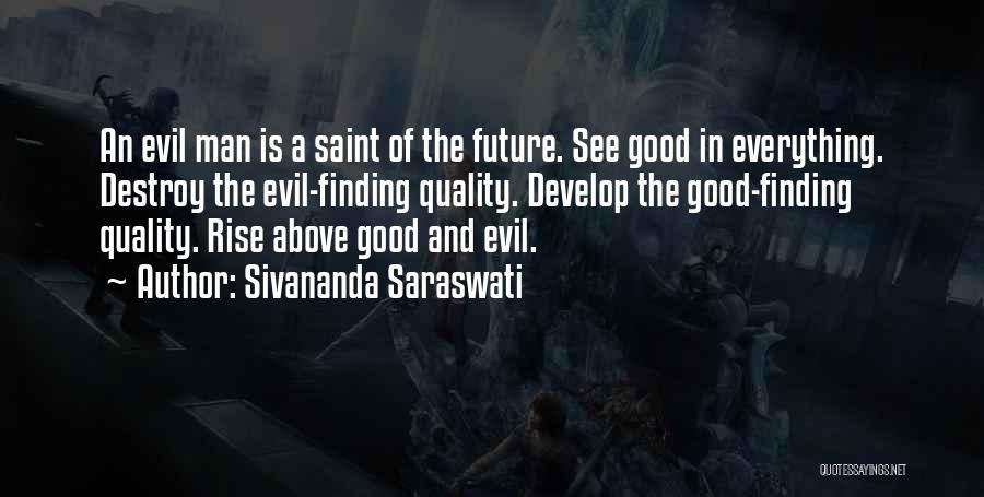 Good Judgement Quotes By Sivananda Saraswati