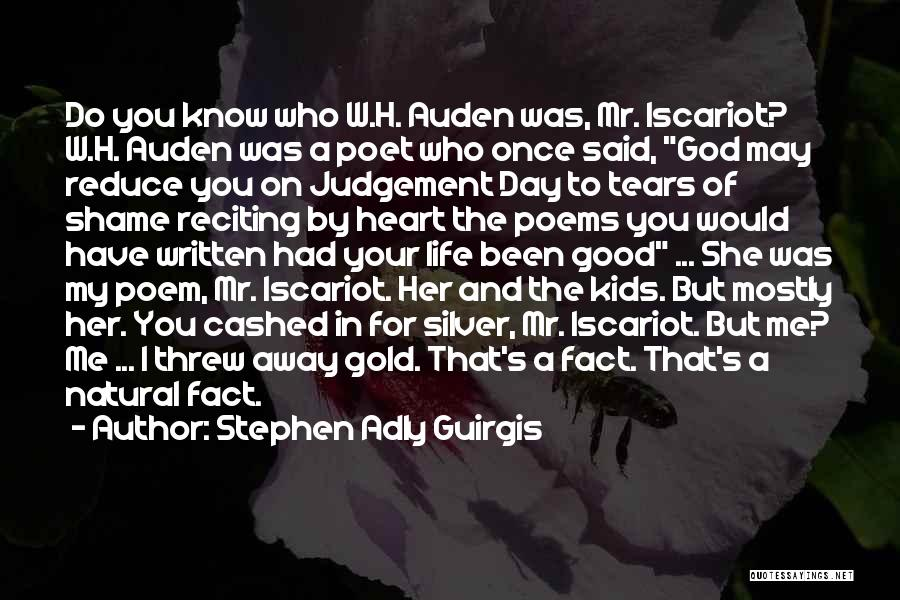 Good Judgement Quotes By Stephen Adly Guirgis