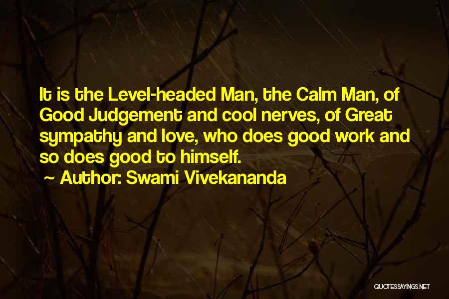 Good Judgement Quotes By Swami Vivekananda