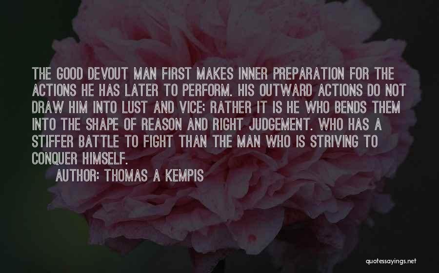 Good Judgement Quotes By Thomas A Kempis