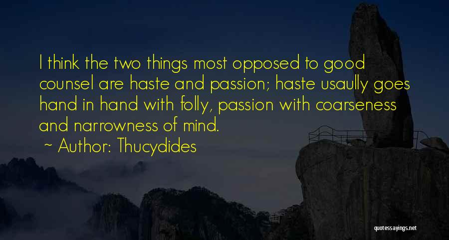 Good Judgement Quotes By Thucydides