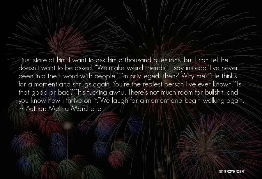 Good Laugh With Friends Quotes By Melina Marchetta