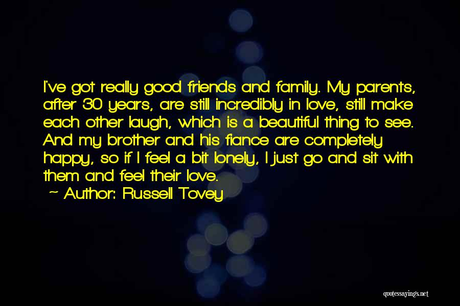 Good Laugh With Friends Quotes By Russell Tovey