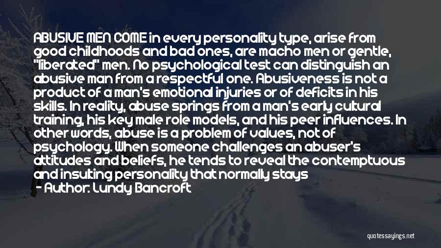 Good Male Role Models Quotes By Lundy Bancroft