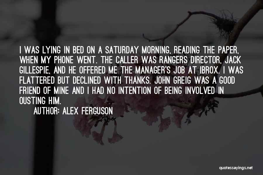 Good Manager Quotes By Alex Ferguson