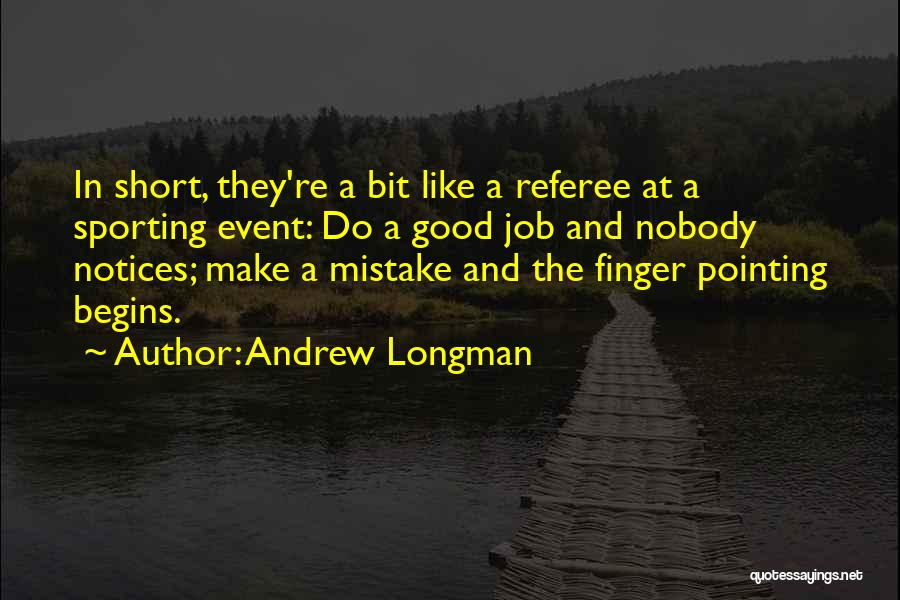 Good Manager Quotes By Andrew Longman