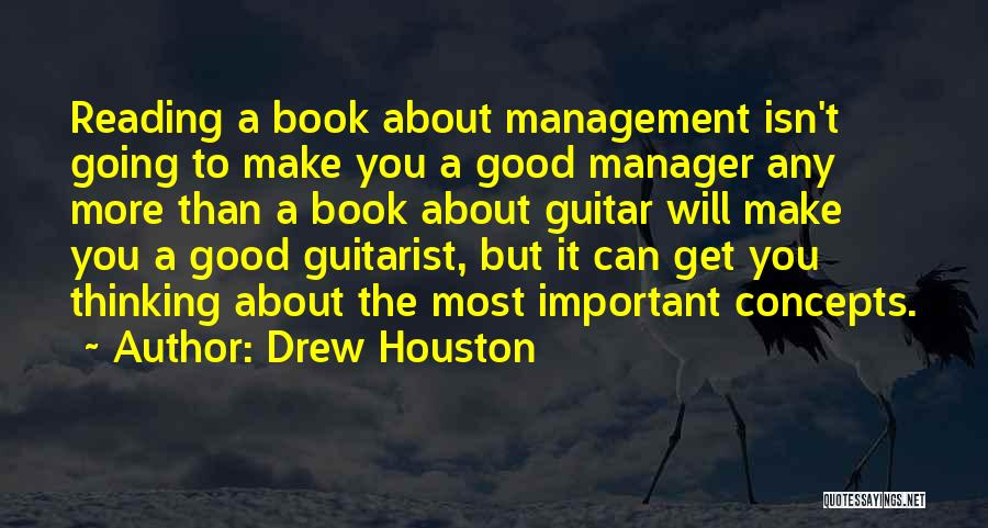 Good Manager Quotes By Drew Houston