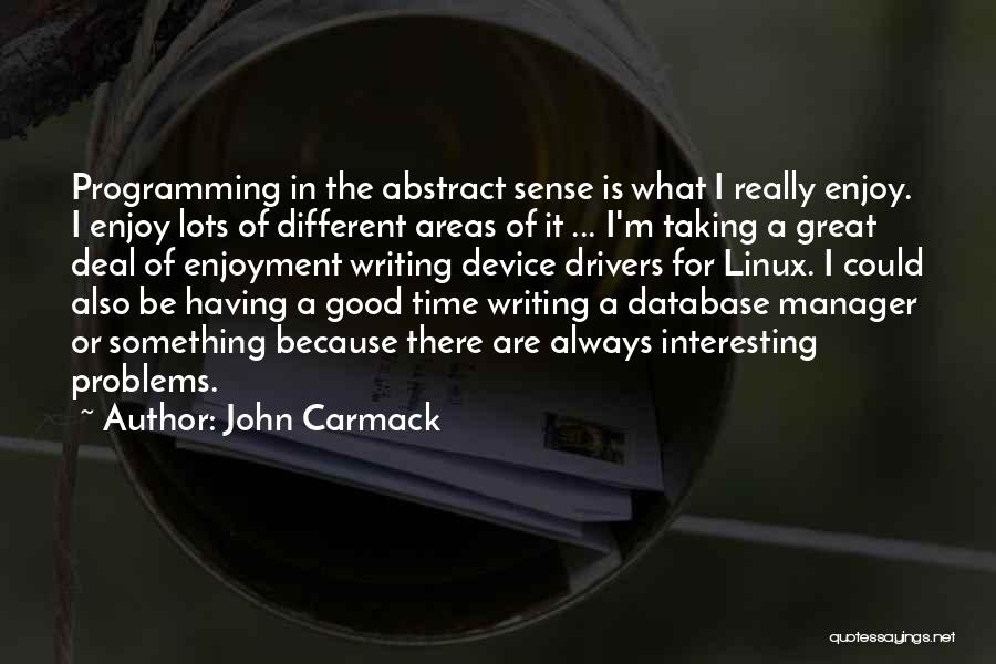 Good Manager Quotes By John Carmack
