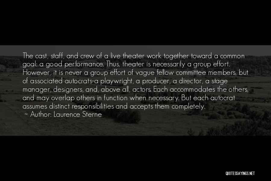 Good Manager Quotes By Laurence Sterne