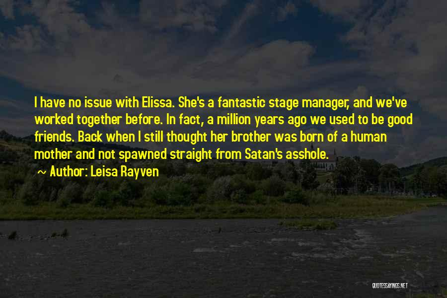 Good Manager Quotes By Leisa Rayven