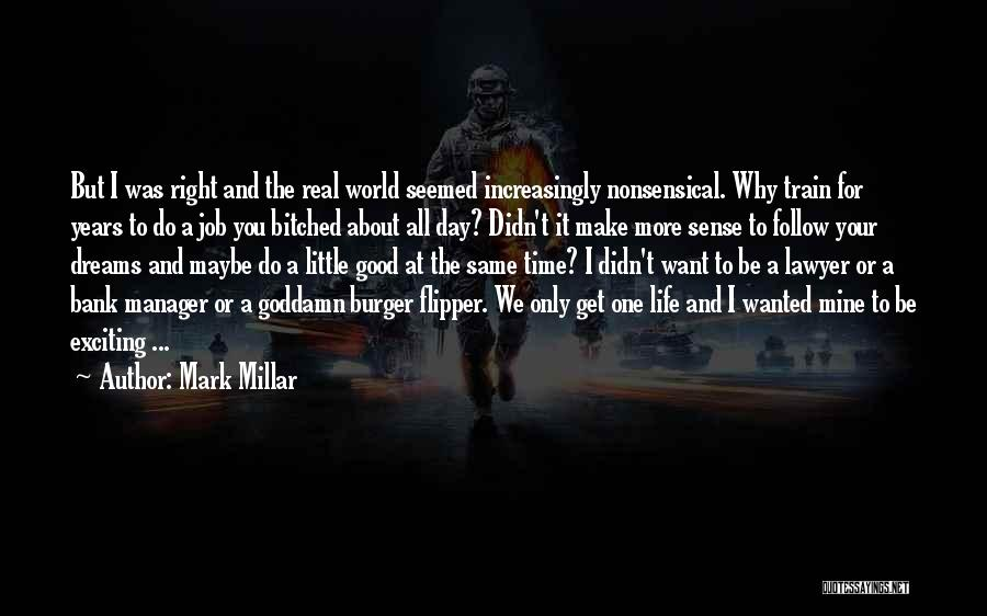 Good Manager Quotes By Mark Millar