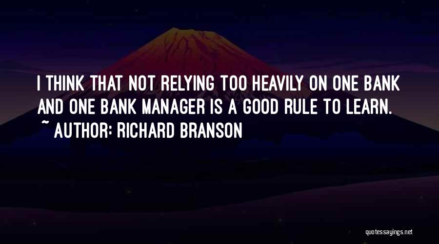 Good Manager Quotes By Richard Branson