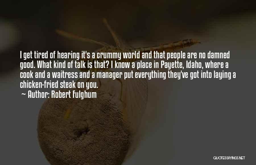 Good Manager Quotes By Robert Fulghum
