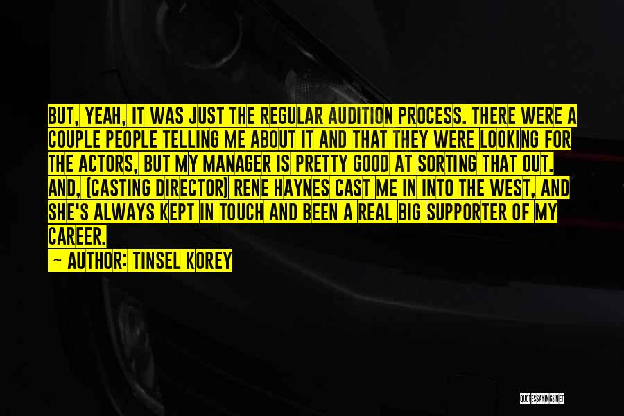 Good Manager Quotes By Tinsel Korey