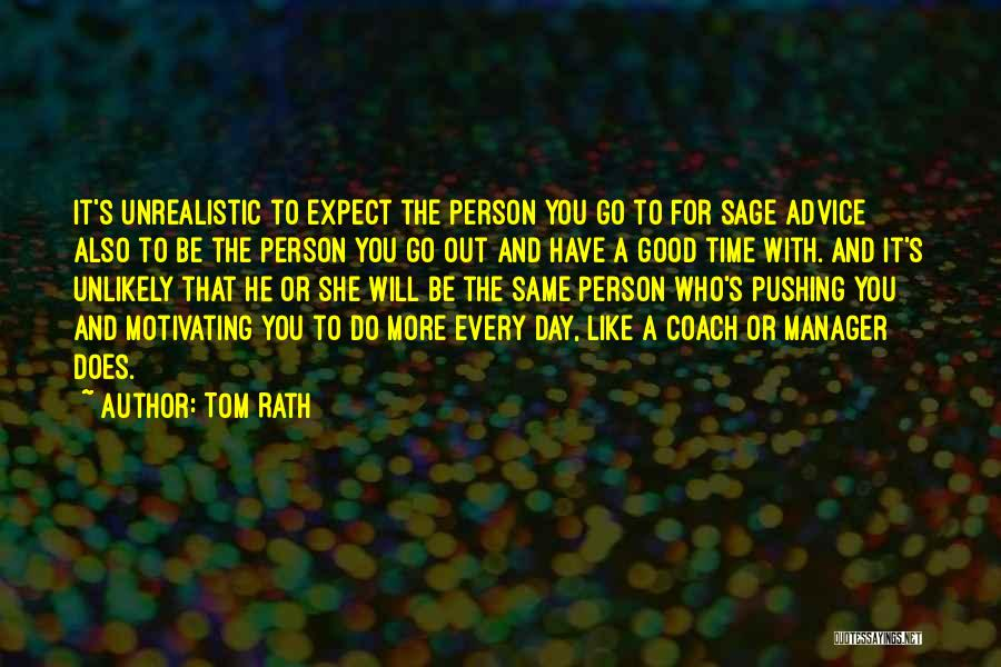 Good Manager Quotes By Tom Rath