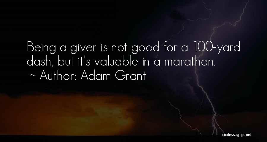 Good Marathon Quotes By Adam Grant