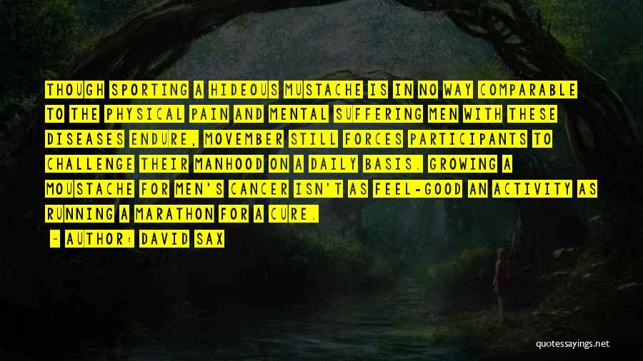 Good Marathon Quotes By David Sax