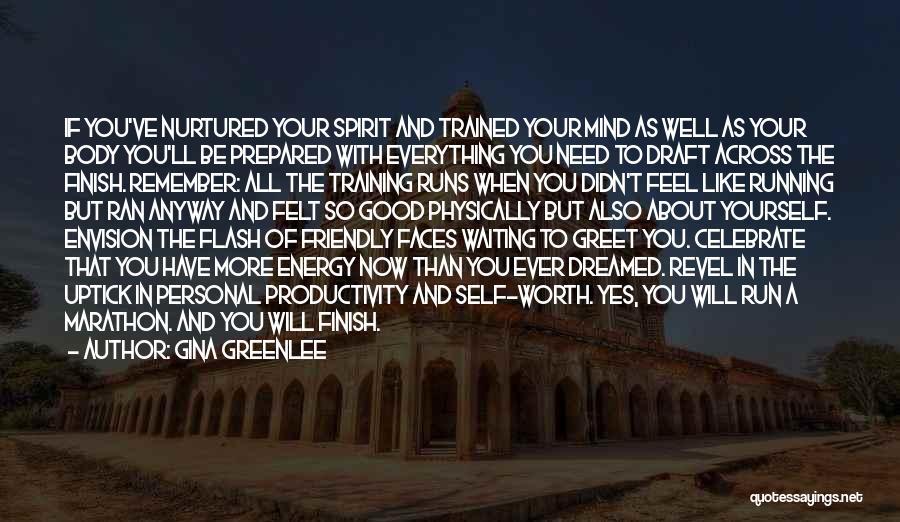 Good Marathon Quotes By Gina Greenlee