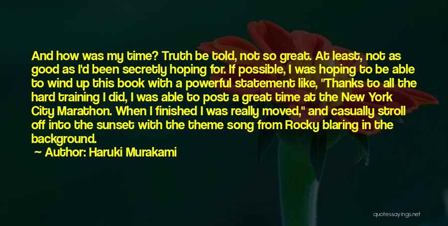 Good Marathon Quotes By Haruki Murakami