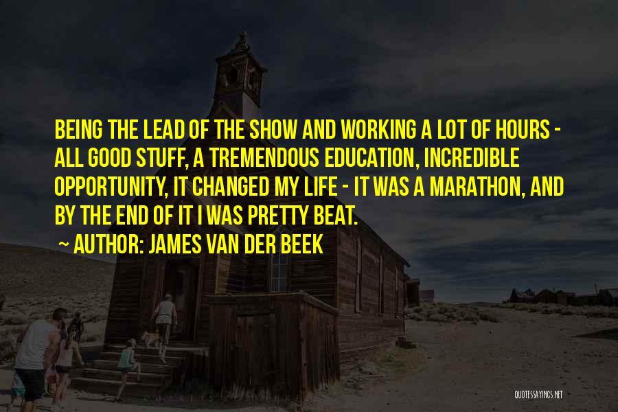 Good Marathon Quotes By James Van Der Beek