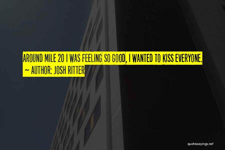 Good Marathon Quotes By Josh Ritter