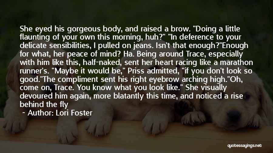 Good Marathon Quotes By Lori Foster