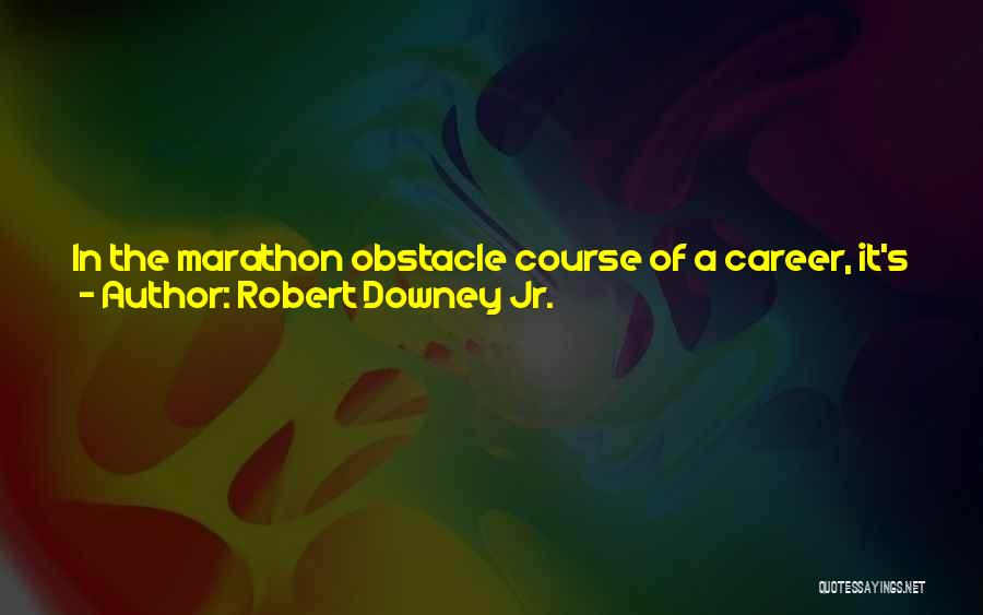 Good Marathon Quotes By Robert Downey Jr.
