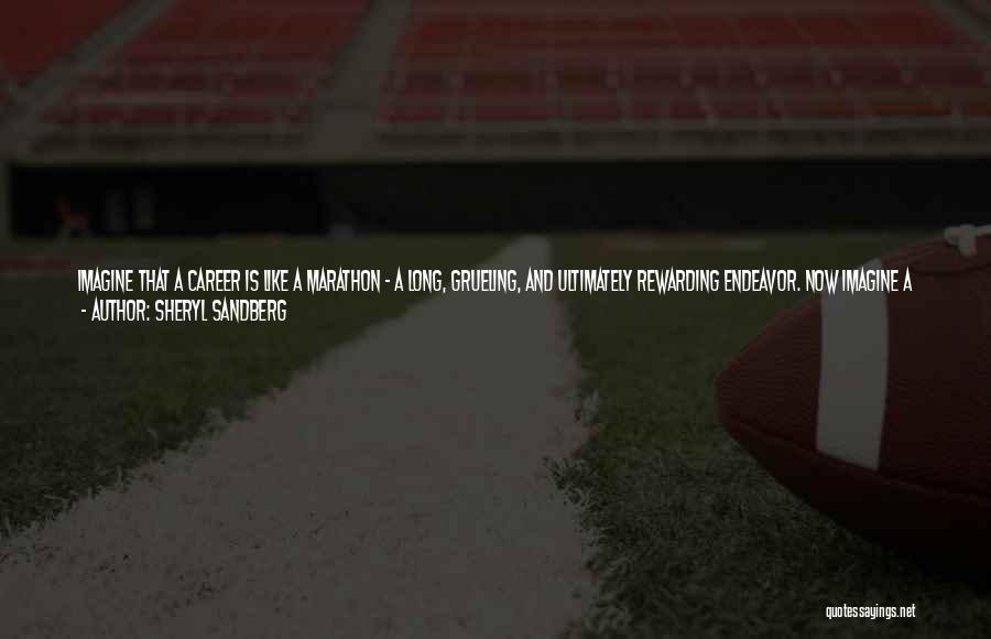 Good Marathon Quotes By Sheryl Sandberg