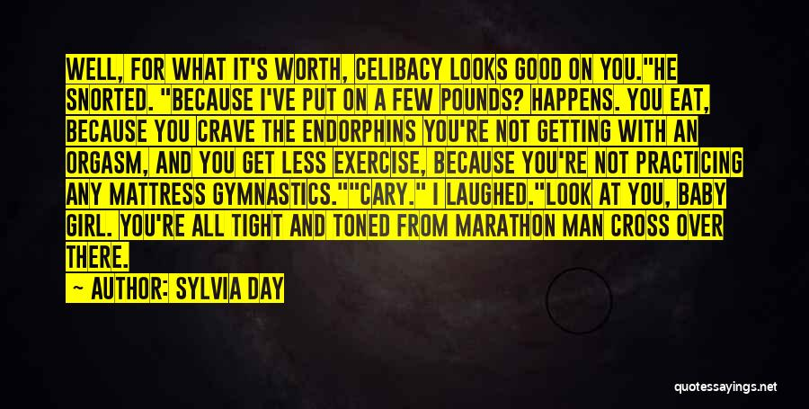 Good Marathon Quotes By Sylvia Day