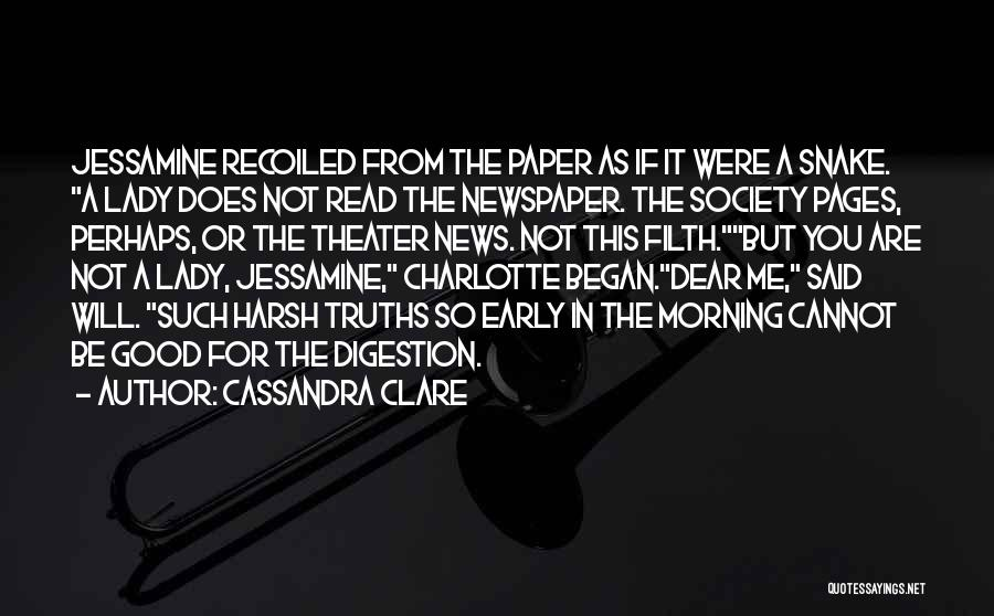 Good Morning Dear Quotes By Cassandra Clare