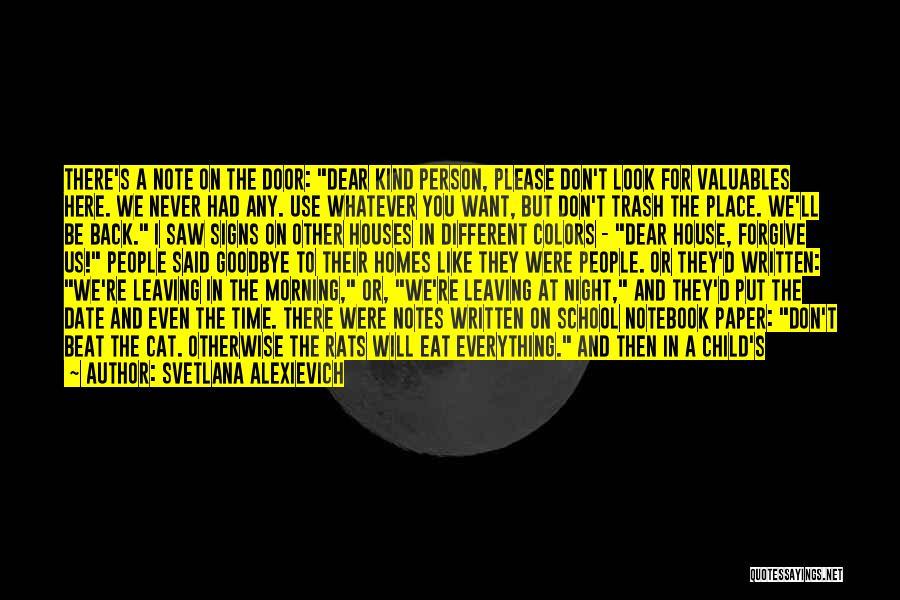 Good Morning Dear Quotes By Svetlana Alexievich