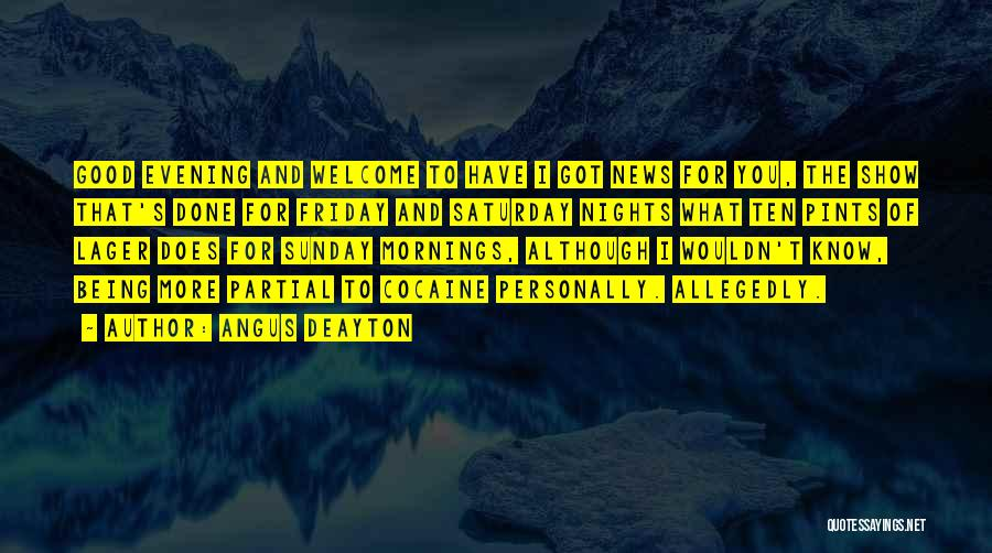 Good Morning For Quotes By Angus Deayton