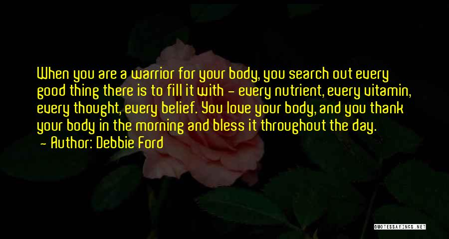 Good Morning For Quotes By Debbie Ford