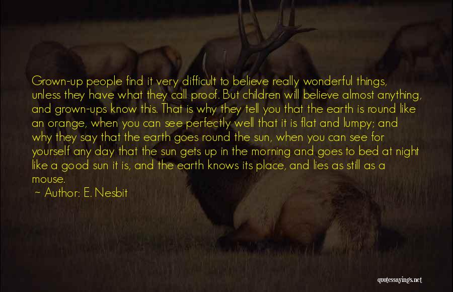 Good Morning For Quotes By E. Nesbit