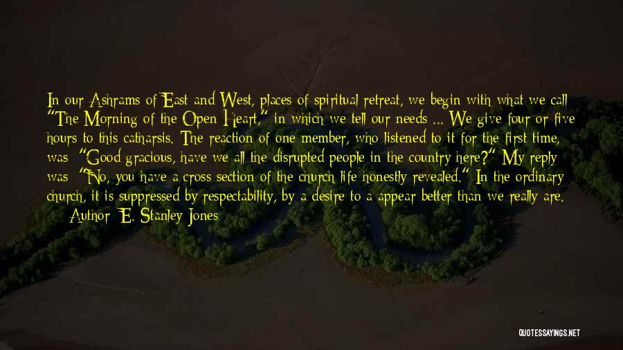 Good Morning For Quotes By E. Stanley Jones