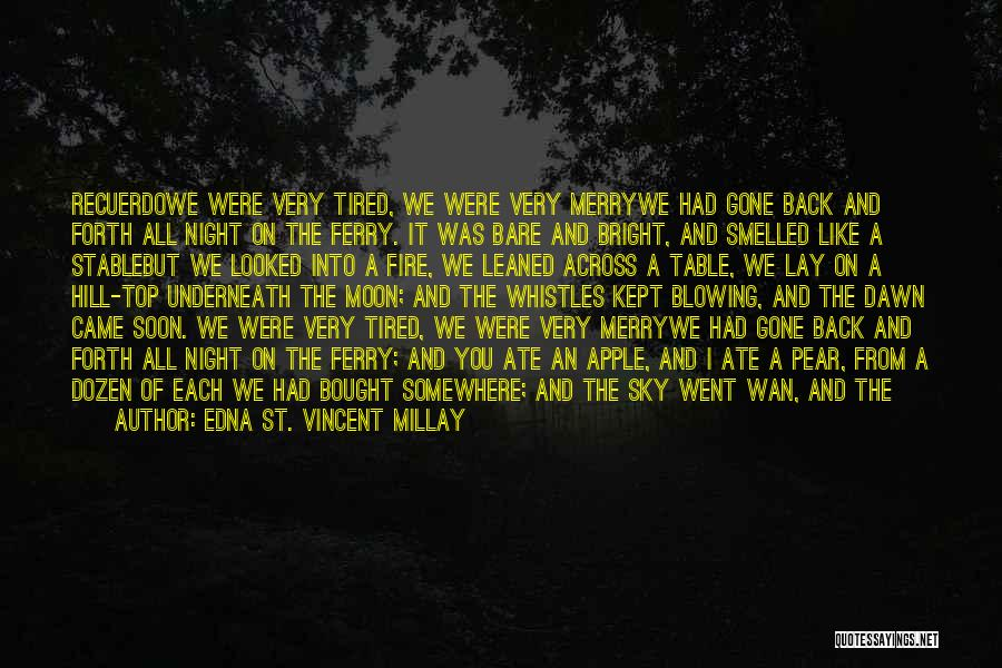 Good Morning For Quotes By Edna St. Vincent Millay