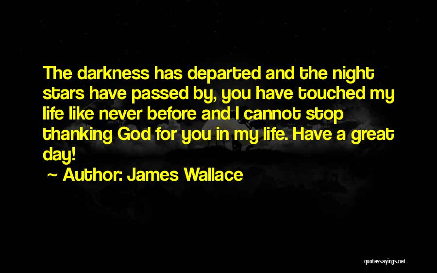 Good Morning For Quotes By James Wallace
