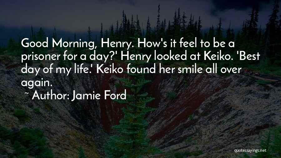Good Morning For Quotes By Jamie Ford