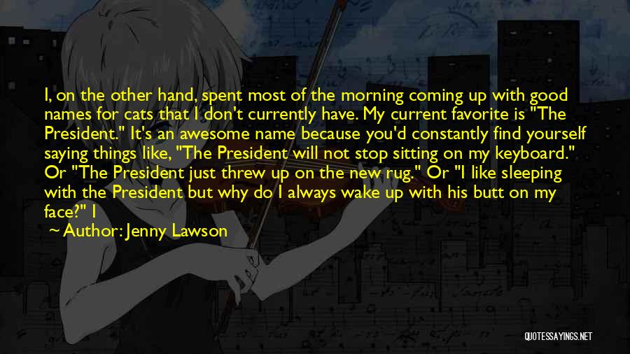 Good Morning For Quotes By Jenny Lawson